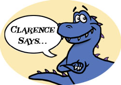 Clarence Says...